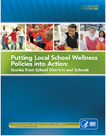 putting-local-school-wellness-policies-into-action
